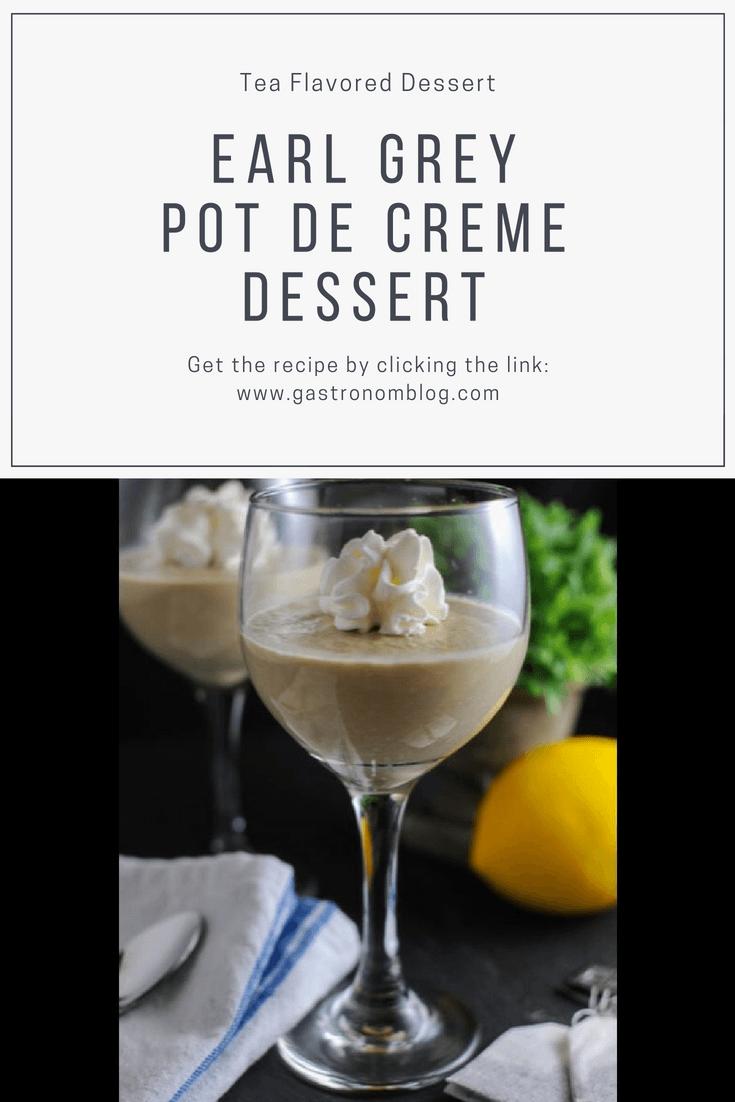 Earl Grey Pot de Creme dessert, with Earl Grey tea simple syrup and whipping cream. #recipe #recipes #dessert #cream #sugar