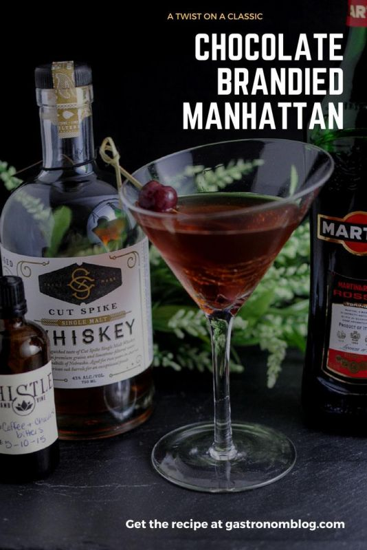 Brandied Chocolate Manhattan - whiskey, brandied cherries, vermouth and chocolate coffee bitters