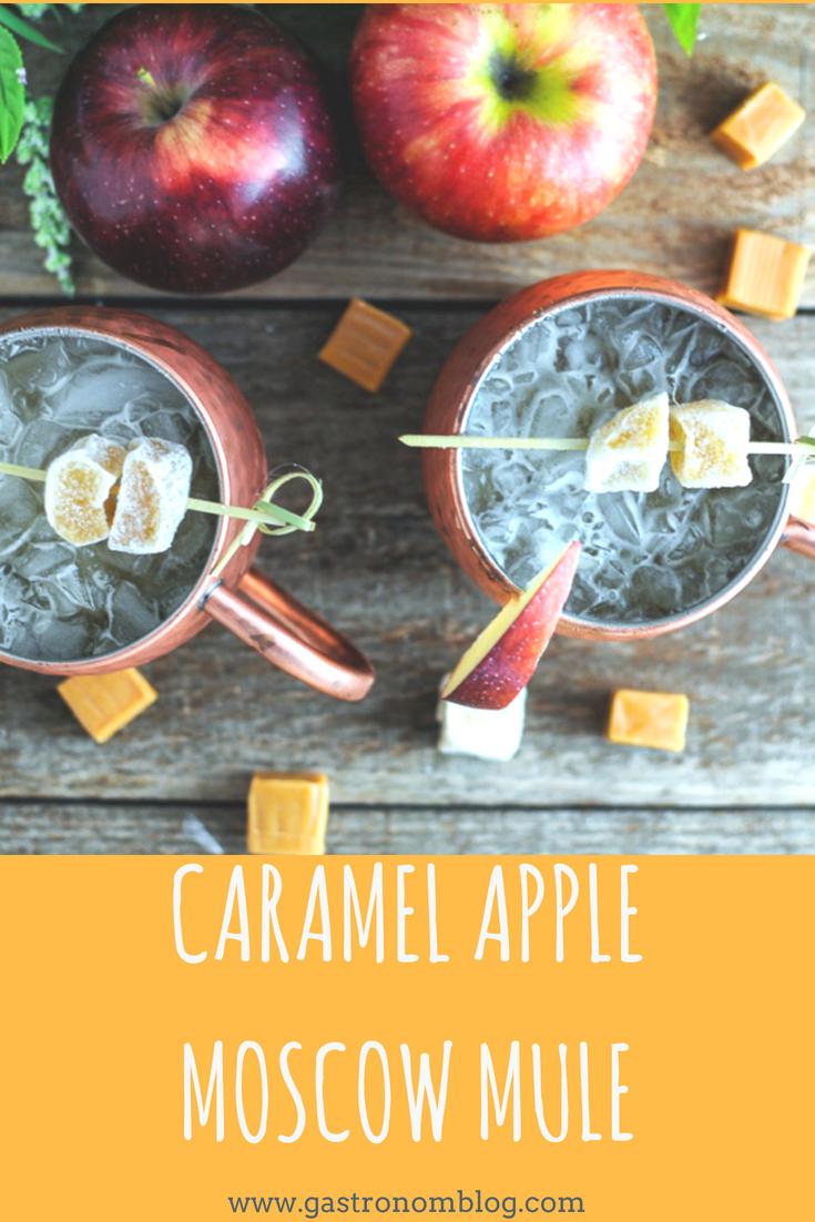 Caramel Apple Moscow Mule - caramel vodka, ginger beer, lime juice, apple cider. #cocktail #gastronomblog #caramel #vodka #apples