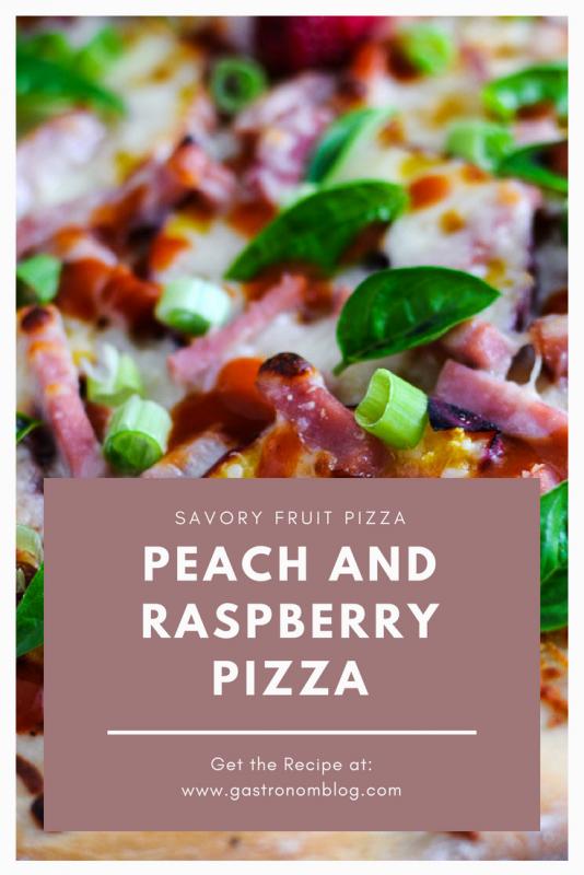 Peach and Raspberry Savory Fruit Pizza