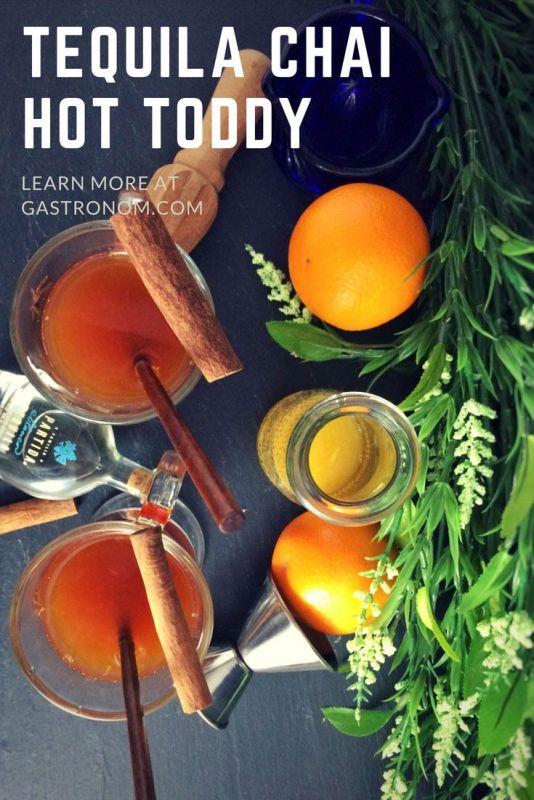Tequila Hot Toddy - chai tea, orange, tequila