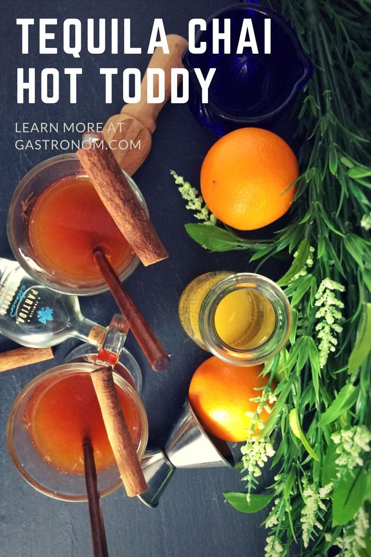 Tequila Chai Hot Toddy - orange juice, chai tea, honey, tequila. #cocktail #gastronomblog #tequila #orange #winteriscoming