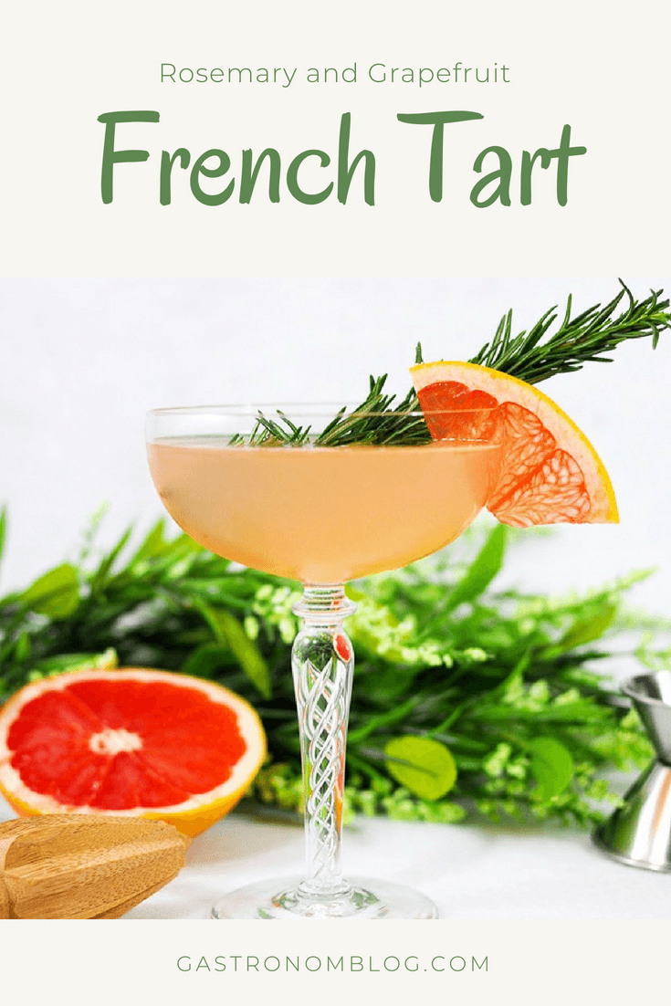 The French Tart Cocktail - rosemary simple syrup, gin, St Germain elderflower liqueur, grapefruit juice, lemon juice, sage bitters. This recipe is a great summer drink. #cocktail #cocktails #drink #drinks #lemon #sage #recipes