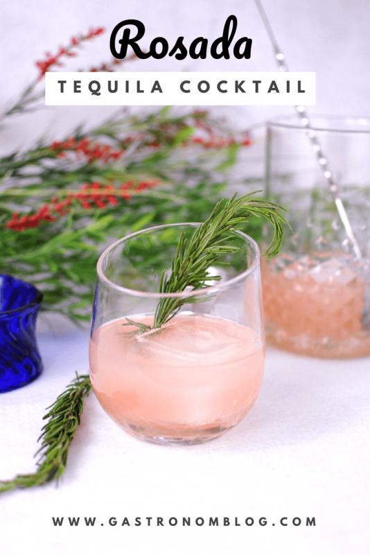 Rosada Tequila Cocktail - tequila, grapefruit juice, lime juice, rosemary simple syrup