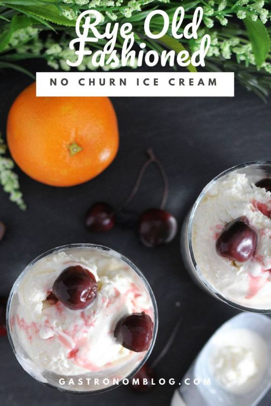Rye Old Fashioned No Churn Ice Cream topped with cherries