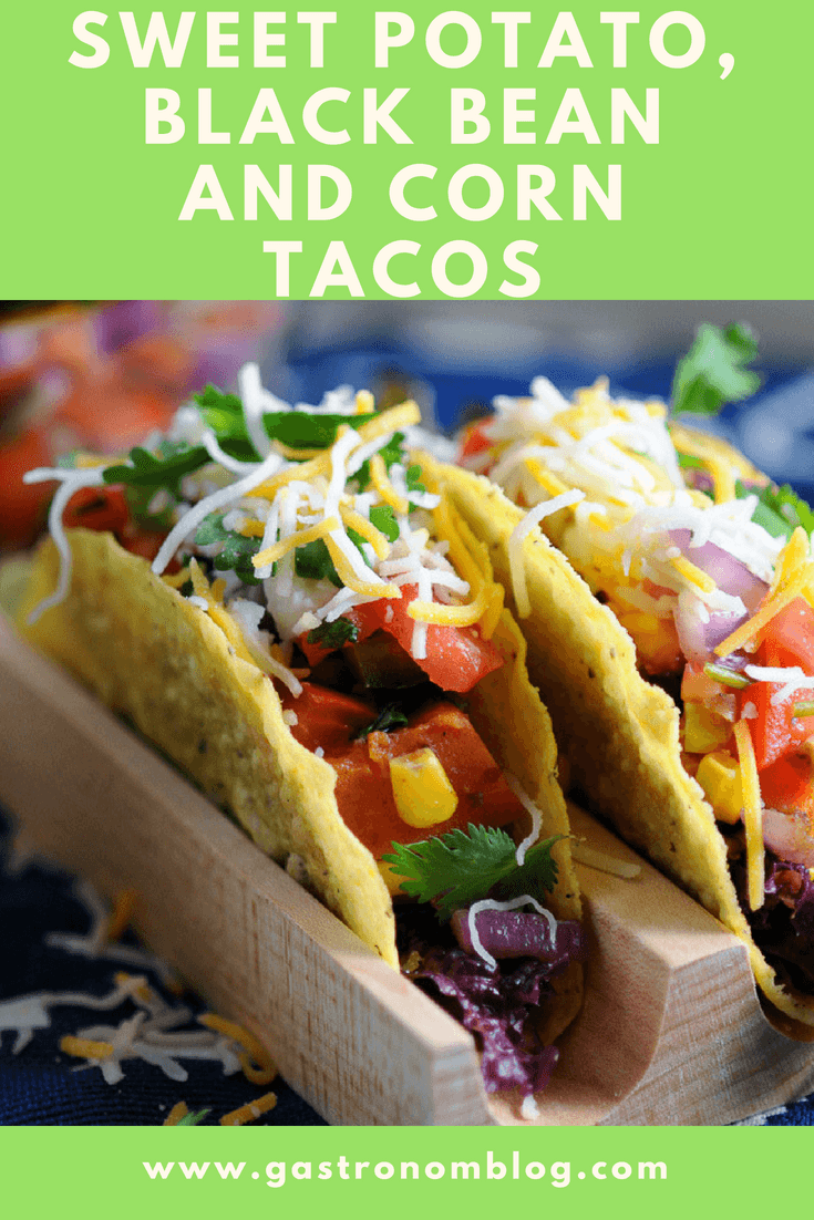 Sweet Potato, Corn and Black Bean Vegetarian Tacos - black beans, garlic, red onion, garlic salt, pepper, honey, cumin, sweet potato, corn and lime juice makes for a great weeknight meal from Gastronomblogl! Perfect for a meatless Monday with this healthy filling and easy veggie tacos recipes. #tacos #gastronomblog #dinnerrecipes #tacotuesday #weekdaysupper