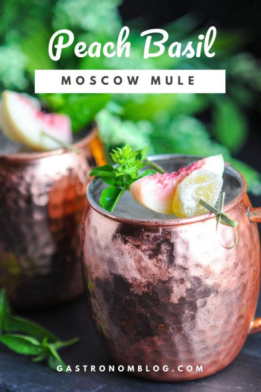Peach Basil Moscow Mule - peaches, basil simple syrup, ginger beer, lime juice, vodka