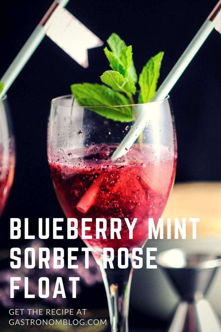 Blueberry Mint Sorbet Rose Float - dessert and cocktail in one. Blueberry Mint sorbet, sparkling rose wine, mint, blueberries, mint simple syrup, lemon juice. A Sparkling Wine Cocktail for summer from Gastronomblog. This wine float is a must make drink! #cocktail #dessert #sparklingwine #wine #gastronomblog