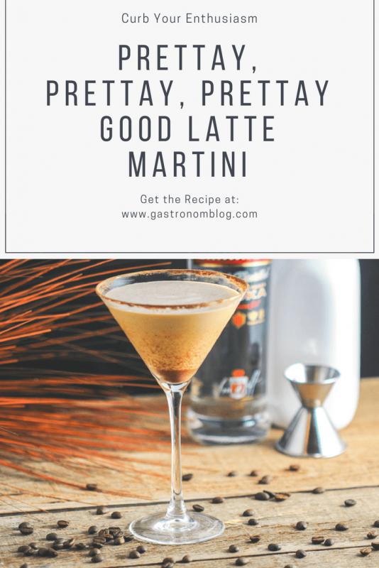 Prettay Prettay Prettay Good Latte Martini in martini glass. Vodka bottle, white bottle and jigger with coffee beans in background
