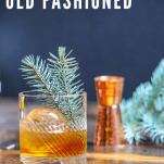 Cocktail with pine branch